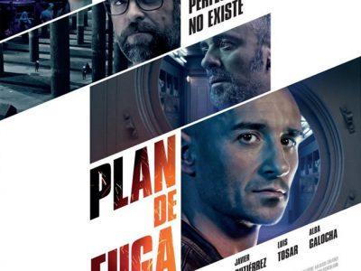 'Plan de Fuga' estrena tráiler y cartel oficial